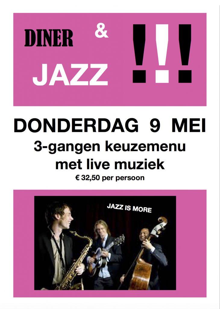Op donderdag 9 mei kunt u tijdens uw diner genieten van een fantastisch Jazz trio:   Jazz is More   De musici van Jazz is More hebben aan gerenommeerde conservatoria gestudeerd  en hebben een uitstekende reputatie in de Nederlandse jazzscene.   Dat belooft wat!   Bent u een liefhebber van jazz muziek èn van gezelligheid?   Boek dan deze avond met Jazz & Diner in de Stoeterij.   Uw diner zal bestaan uit een 3-gangen keuzemenu.  De muziek begint om 19 uur en de musici spelen 3 sessies. Voor reserveringen: graag even bellen of mailen.